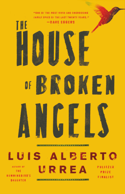 The House of Broken Angels by Luis Urrea